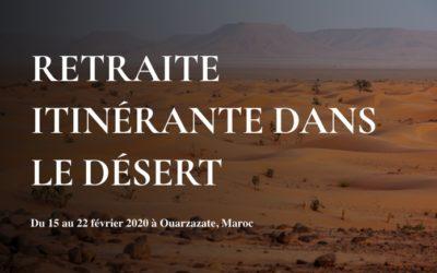 RETRAITE ITINÉRANTE DANS LE DÉSERT