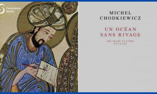 Ibn 'Arabî : sa vie, sa fonction – Entretien avec Michel Chodkiewicz (1/3)